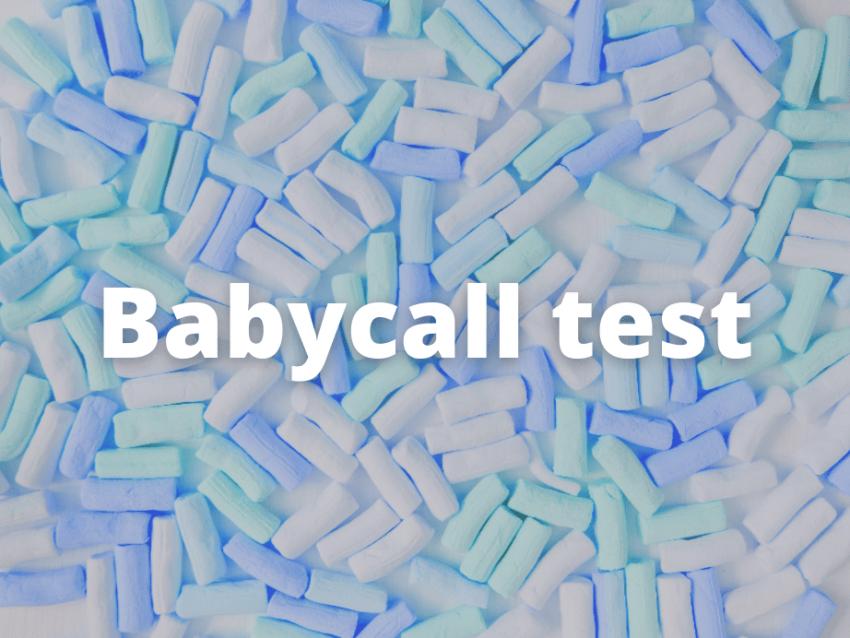 Babycall test